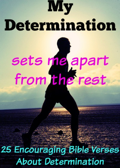encouraging bible verses about determination
