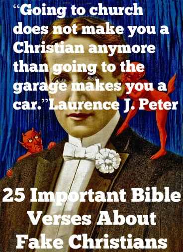 25 Important Bible Verses About Fake Christians