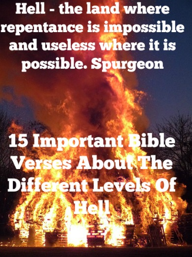 15 Important Bible Verses About Levels Of Hell