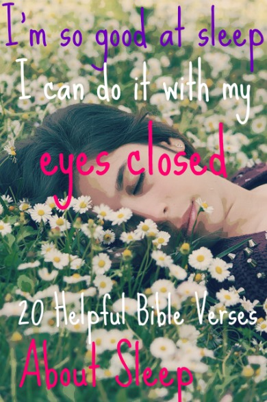 20 Helpful Bible Verses About Sleep