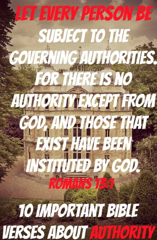 10 Important Bible Verses About Authority