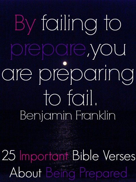 25 Important Bible Verses About Being Prepared