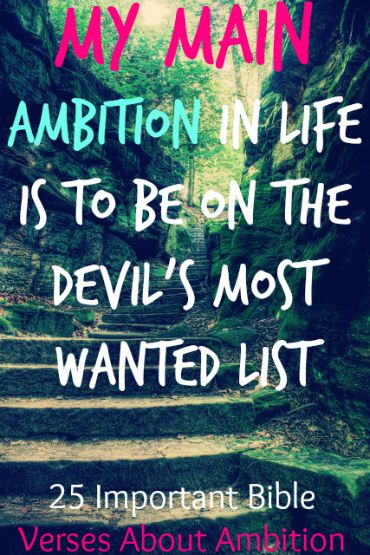 25 Important Bible Verses About Ambition