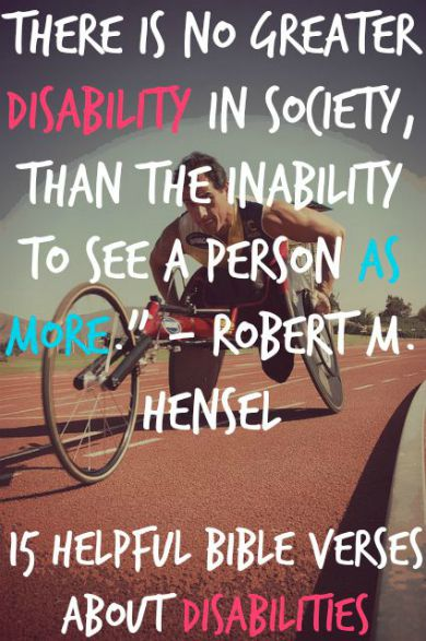 15 Helpful Bible Verses About Disabilities