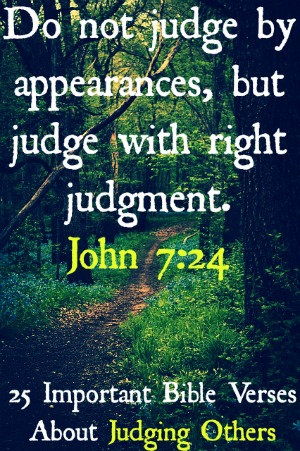 25 Important Bible Verses About Judging Others Must Read