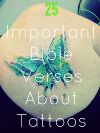 25 Important Bible Verses About Tattoos (Must-Read Verses)