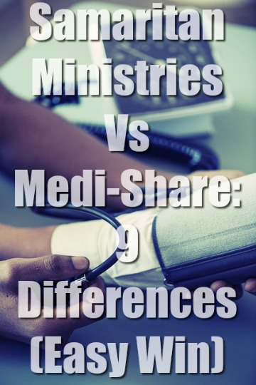 Samaritan Ministries Vs Medi-Share: 9 Differences (Easy Win)