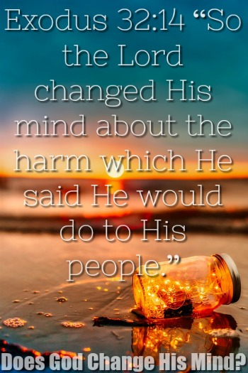Does God Change His Mind In The Bible?