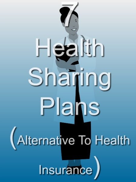 7 Health Sharing Plans Comparison (Alternative To Health Insurance)