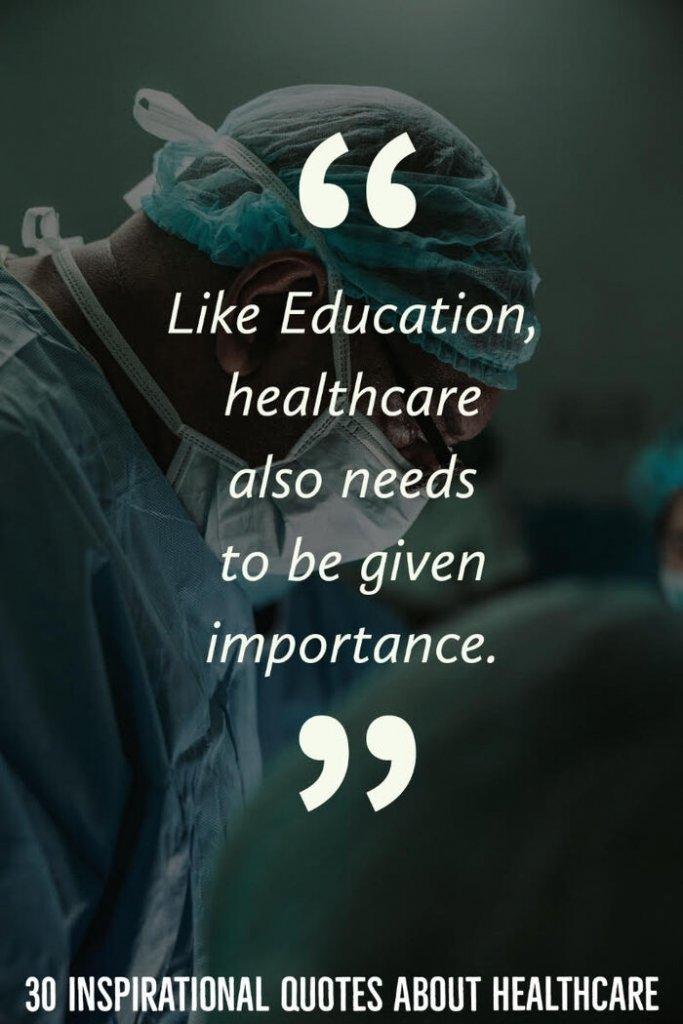 30 Inspirational Quotes About Healthcare