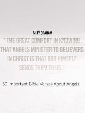50 Important Bible Verses About Angels (Angels In The Bible)