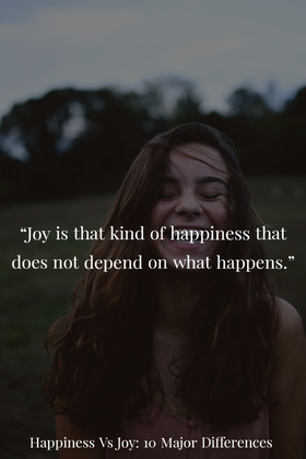 Happiness Vs Joy: 10 Major Differences (Definitions, Examples, Verses)