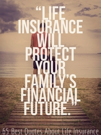 65 Best Quotes About Life Insurance